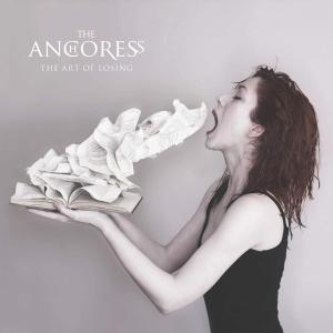 イギリスのシンガーソングライター、The Anchoress(ジ・アンコレス)、新曲「The Art of Losing」をリリース!!