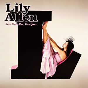 Lily Allen リリー・アレン 『It's Not Me, It's You / イッツ・ノット・ミー、イッツ・ユー』(2009年)