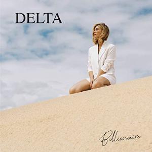 Delta Goodrem(デルタ・グッドレム)、新曲「Billionaire」のミュージック・ビデオを公開!!