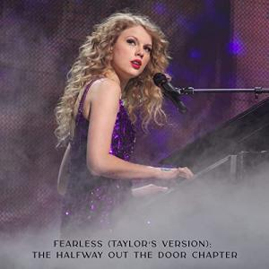 """Taylor Swift(テイラー・スウィフト)、""""Fearless (Taylor's Version): The Halfway Out The Door Chapter""""を公開!!"""