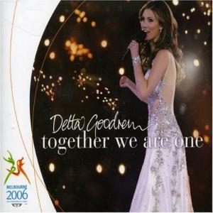 Delta Goodrem デルタ・グッドレム 『Together We Are One』[Single CD](2006年)
