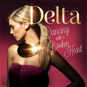 Delta Goodrem デルタ・グッドレム 『Dancing with a Broken Heart』[CD Single](2012年)