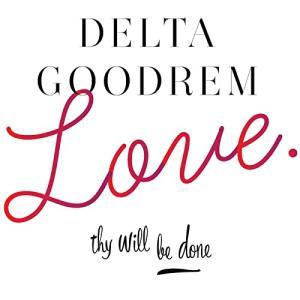 Delta Goodrem デルタ・グッドレム 『Love Thy Will Be Done』[CD Single](2014年)