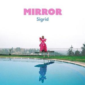 ノルウェーのシンガーソングライター、Sigrid(シグリッド)、ニューシングル「Mirror」をリリース&MV公開!!