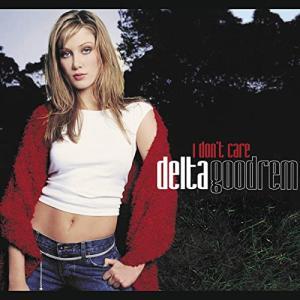 Delta Goodrem デルタ・グッドレム 『I Don't Care』[CD Single](2001年)