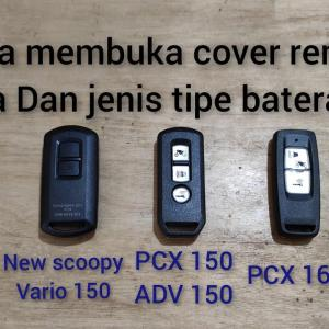 cara membuka cover remot,tipe baterai remot honda scoopy vario 150 PCX 150 ADV 150 dan new PCX 160