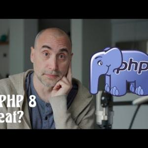 Is PHP 8 Great?