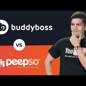 BuddyBoss Vs Peepso - Which Is Better To Create Your Community WordPress Website?