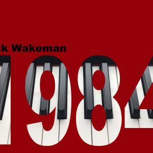 リック・ウェイクマンのアルバム「1984」過去に埋もれてしまった名盤