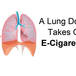 A Lung Doctor Takes On E-Cigarettes