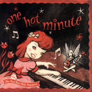 Red Hot Chili Peppers – One Hot Minute