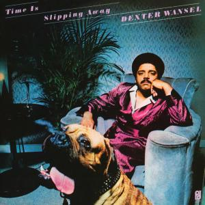 Dexter Wansel – Time Is Slipping Away