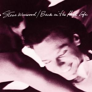 Steve Winwood – Back In The High Life