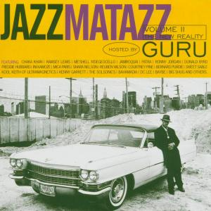 Guru – Jazzmatazz Volume 2 The New Reality