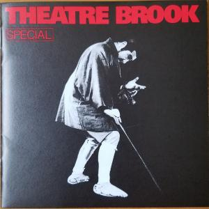 SPECIAL【THEATRE BROOK】