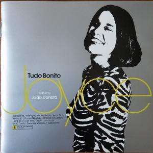 Tudo Bonito : Joyce featuring João Donato【Joyce】