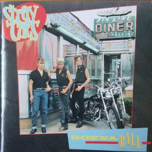 Gonna Ball【STRAY CATS】