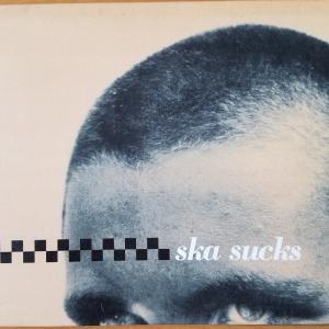 Ska sucks【Various Artists】