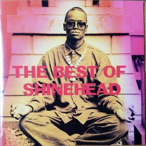 THE BEST OF SHINEHEAD【SHINEHEAD】