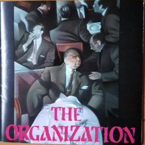 THE ORGANIZATION【THE ORGANIZATION】
