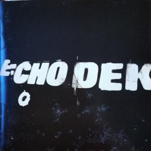 ECHO DEK【PRIMAL SCREAM】