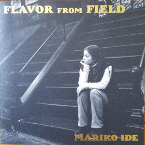 FLAVOR FROM FIELD【井手麻理子】