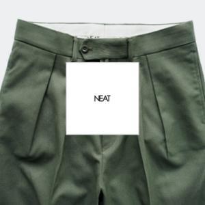 【オーセンティックなパンツ専業ブランド】NEAT(ニート)とは