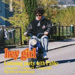 【和訳・解説まとめ】hey girl – boy pablo