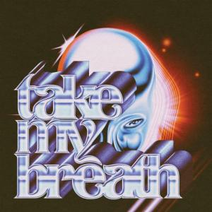 【和訳・解説まとめ】Take My Breath – The Weeknd