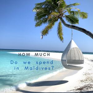 モルディブの物価は高い?!旅行代金を抑えるヒントお教えします