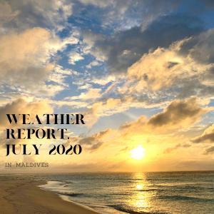【モルディブ天気】2020年7月のお天気レポート