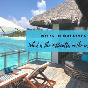 【モルディブで働く】現役リゾートスタッフが教える、リゾートホテル勤務の辛いことトップ6