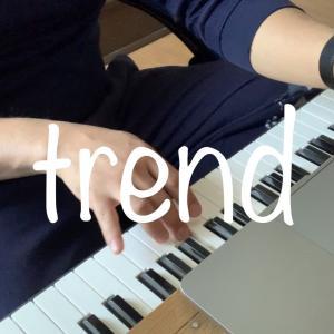 【作曲記事】楽譜読めない僕が作曲&動画編集してみたよー Part26 「 trend」
