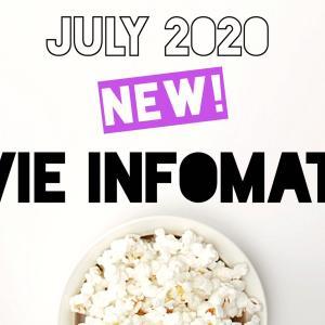 【随時更新】2020年7月公開予定の最新映画情報