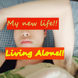 Living by Myself | Hard But Fun Days