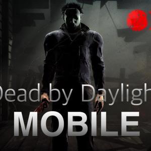 【裏技】一足先にスマホ版DeadByDaylightをインストールする方法を紹介!【DBD】