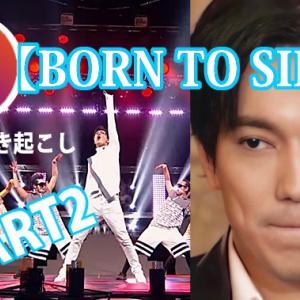 【日本語書き起こし】BORN TO SING【パート2】