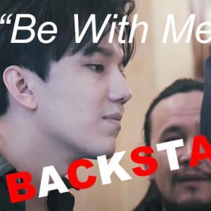 """【書き起こし】""""BACK STAGE""""【Be With Me】"""