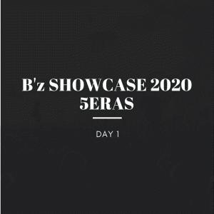 【ネタバレ注意】B'z SHOECASE 2020 5ERAS Day1感想