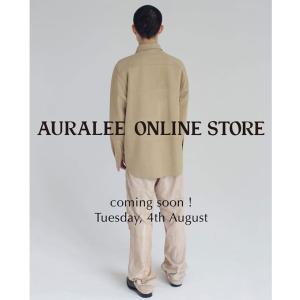 AURALEE(オーラリー)、待望の公式オンラインストアを8月4日にオープン