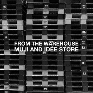 倉庫品を放出! 無印良品とイデーの期間限定ショップ「FROM THE WAREHOUSE MUJI AND IDÉE STORE」オープン