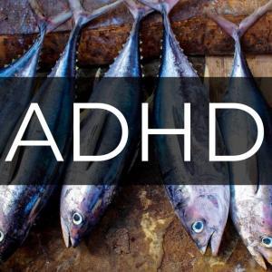 DHAはADHDに欠かせない