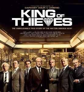【日本未公開作】イギリス映画「King of Thieves」(2018)