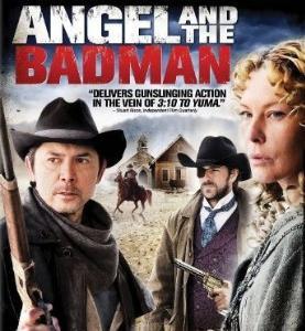 【日本未公開作】アメリカ映画「Angel and the Bad Man」(2009)