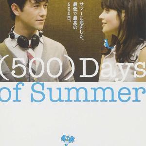 # 93 【(個人的) NO.1 ラブストーリー映画!】「(500)日のサマー」