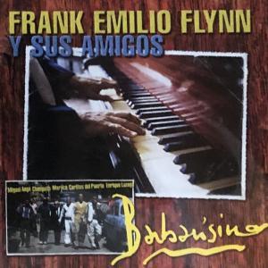 あるコンガ奏者にこと FRANK EMILIO FLYNN Y SUS AMIGOSーBarbarisimo