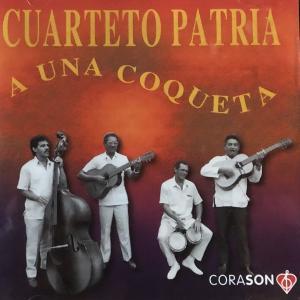 CUARTETO PATRIA-A UNA COQUETA