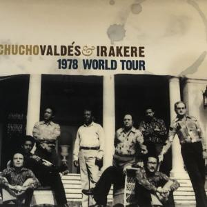 CHUCHO VALDES & IRAKEREー1978 WORLD TOUR