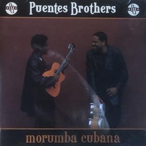 Puentes Brothersーmorumba cubana