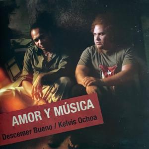 AMOR Y MUSICA December Bueno/Kelvis Ochoa